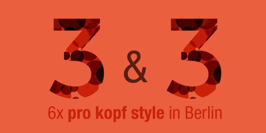 6x pro kopf style in Berlin