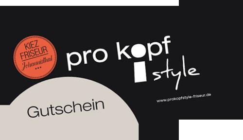 Gutschein pro kopf style | Kiezfriseur Johannisthal